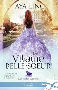 les-contes-inacheves-tome-1-la-vilaine-belle-soeur-980474
