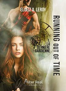 running-out-of-time-tome-1-la-derniere-gardienne-1412819