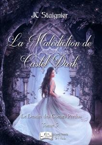 le-destin-des-coeurs-perdus-tome-5-la-malediction-de-castel-dark-1476054